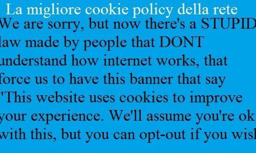 La migliore cookie policy in rete